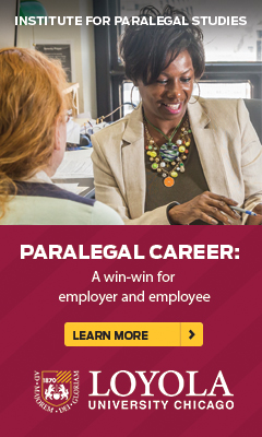 Loyola University Chicago - Our paralegal program is a win-win for employer and employee